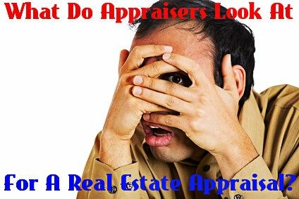 what do appraisers look for